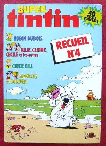 9782203401235: Super Tintin, n° 4 : recueil