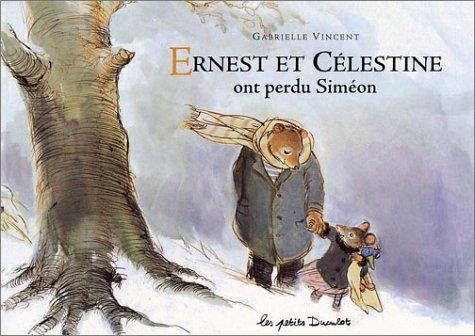 9782203525016: Ernest ET Celestine Ont Perdu Simeon (French Edition)