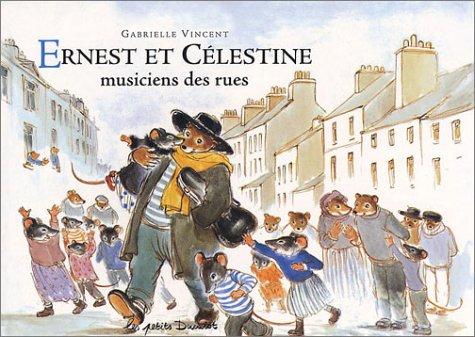 9782203525023: Ernest ET Celestine Musiciens DES Rues (French Edition)