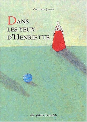 9782203525122: Dans les yeux d'Henriette