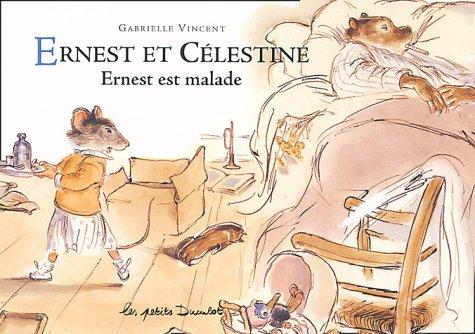 9782203525153: Ernest ET Celestine: Ernest Est Malade (French Edition)