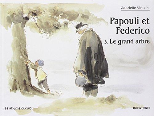 Papouli et Frederico, le grand arbre (Papouli et Federico) (9782203551619) by Vincent, Gabrielle