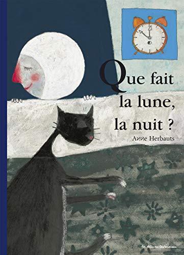 9782203553767: Que fait la lune, la nuit ?