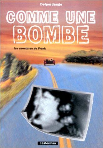 9782203564107: Comme une bombe