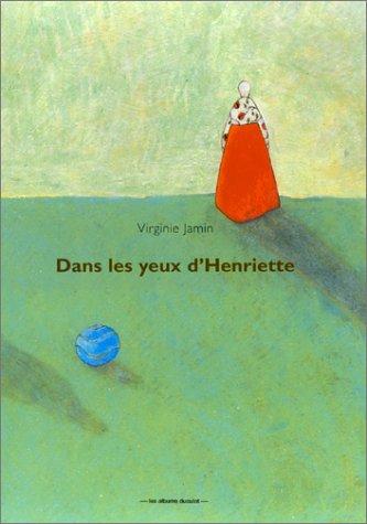 9782203565159: Dans les yeux d'Henriette