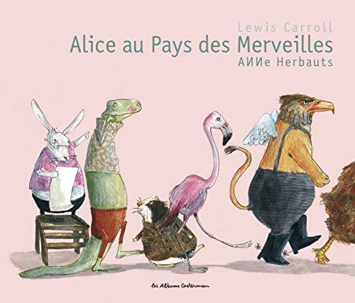Alice au pays des merveilles: Lewis Carroll; Anne