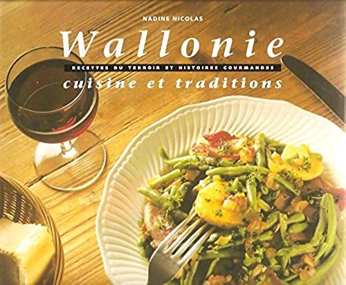 9782203606043: Wallonie, cuisine et traditions