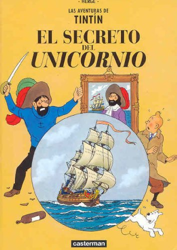 9782203751378: El Secreto del Unicornio/ the Secret of the Unicorn (Tintin) (Spanish Edition)