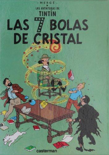 9782203751460: Las 7 Bolas De Cristal/ the Seven Cristal Balls (Tintin) (Spanish Edition)