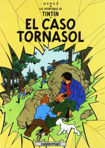 9782203751736: El Caso Tornasol/ the Calculus Affair (Tintin) (Spanish Edition)