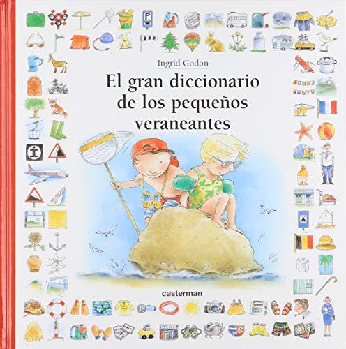 Gran diccionario de los pequeños veraneantes.: Godon,I.