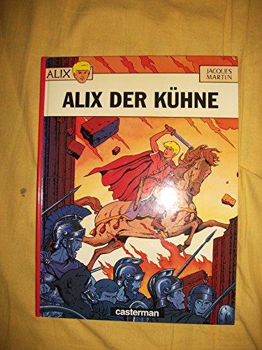 9782203780019: Alix, Bd.1: Alix der Kühne