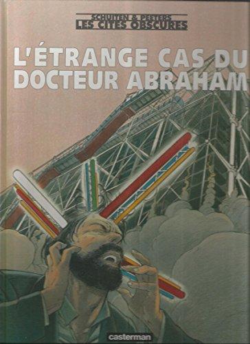 9782203973039: L'étrange cas du docteur Abraham (Les cités obscures)