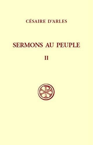 9782204012324: SERMONS AU PEUPLE. Tome 2, Sermons 21 à 55, Edition bilingue français-latin