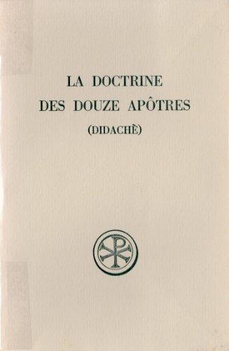9782204012782: La Doctrine des Douze Apôtres =: Didachè (Sources chrétiennes ; no 248) (French Edition)