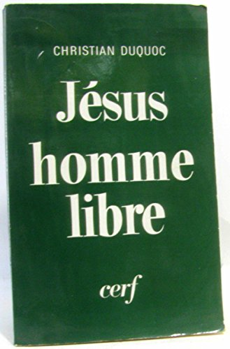 9782204013130: JESUS, HOMME LIBRE. Esquisse d'une christologie, 10ème édition