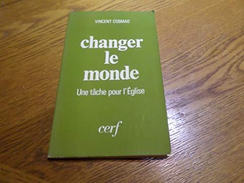 9782204013390: Changer le monde: Une tache pour l'Eglise (French Edition)