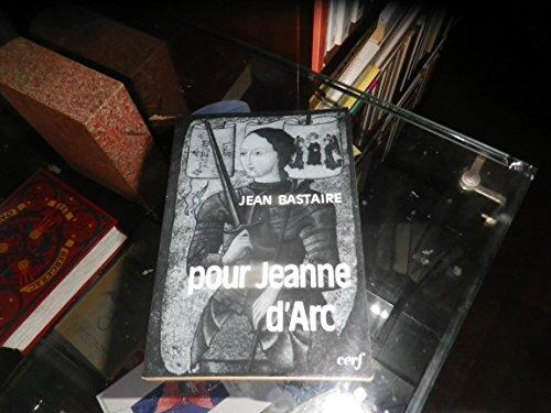 9782204013475: Pour Jeanne d'Arc: Petit traite d'incarnation (Essais) (French Edition)