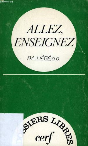 Allez, enseignez (Dossiers libres) (French Edition): Liege, Pierre Andre
