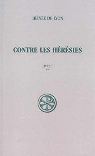 9782204014908: Contre les heresies (French Edition)