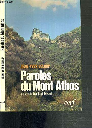 Paroles du Mont Athos (Ã?piphanie): Jean Yves Leloup