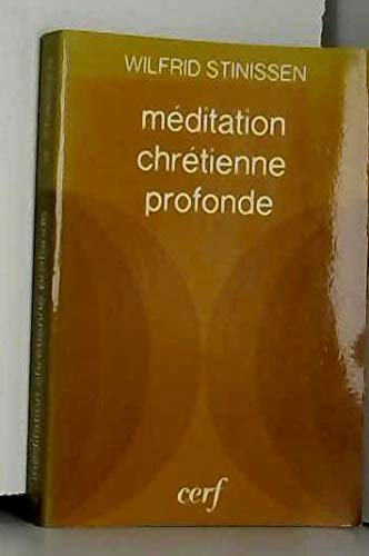 9782204015868: Méditation chrétienne profonde