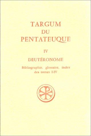 TARGUM DU PENTATEUQUE T04 : DEUTÉRONOME: COLLECTIF