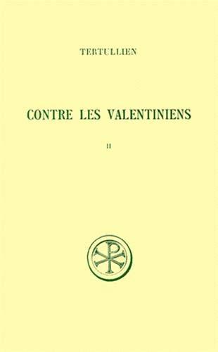 9782204016902: Contre les valentiniens t. II commentaire et index (French Edition)