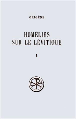 9782204017992: HOMELIES SUR LE LEVITIQUE. Tome 1, Homélies 1 à 7, Edition bilingue français-latin (Sources Chrétiennes)
