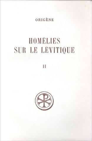 9782204018265: HOMELIES SUR LE LEVITIQUE. Tome 2, Homélies 8 à 16, Edition bilingue français-latin (Sources Chrétiennes)