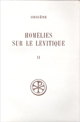 9782204018265: Homelies sur le levitique t. II (French Edition)