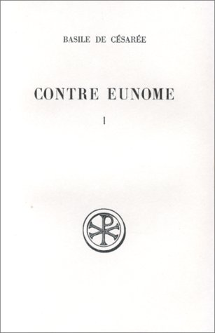 9782204019606: Contre Eunome (Sources chrétiennes) (French Edition)