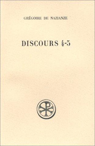 Discours 4-5 contre Julien: Gregoire de Nazianze
