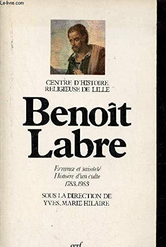 9782204022019: Benoît Labre, errance et sainteté : Histoire d'un culte, 1783-1983
