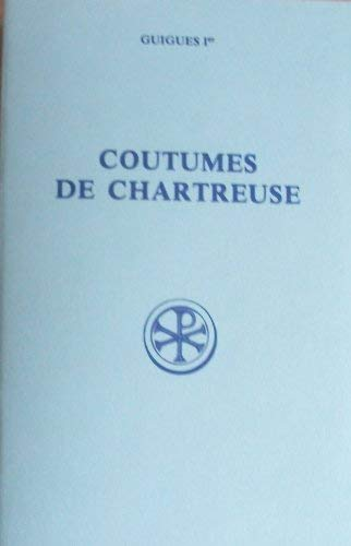 9782204022231: Les coutumes de Chartreuse
