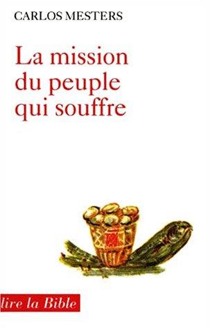 9782204022743: Mission du peuple souffre lb68 (French Edition)