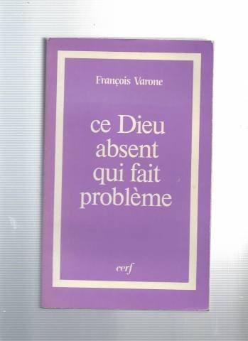 Ce Dieu censé aimer la souffrance: Fran?ois Varone