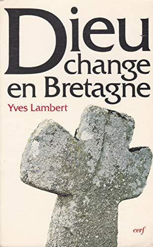 9782204023504: Dieu change en Bretagne