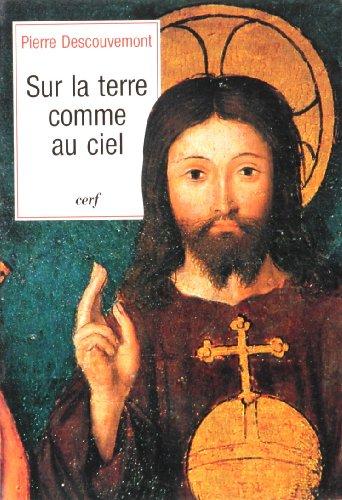 9782204024129: Sur la terre comme au ciel (French Edition)