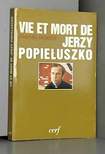 9782204024242: Vie et mort de jerzy popieluszko 032197