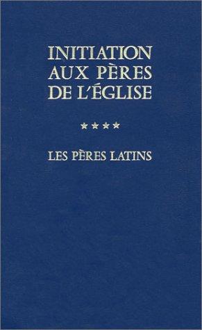 9782204024372: Initiation aux p�res de l'Eglise : Les pri�res latins