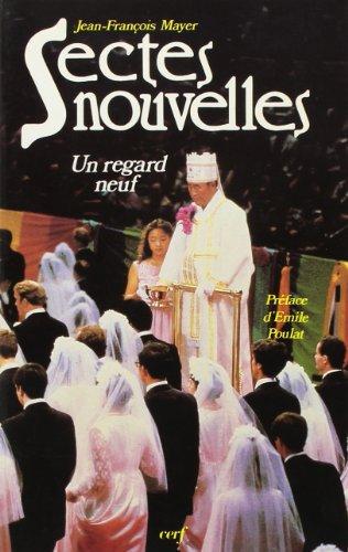 9782204024587: Sectes nouvelles: Un regard neuf (Sciences humaines et religions) (French Edition)