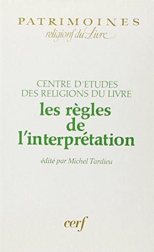 9782204025232: Les Règles de l'interprétation