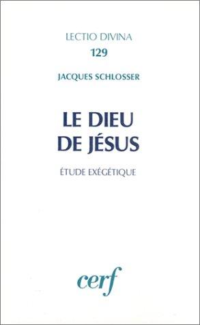 9782204026604: Le Dieu de Jésus : Etude exégétique