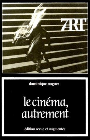 9782204027458: Le cinema, autrement (Collection 7e art) (French Edition)
