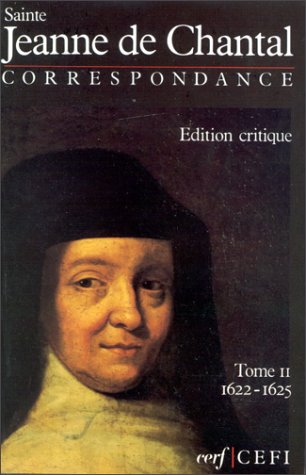 Correspondance, tome 2: Jeanne De Chantal