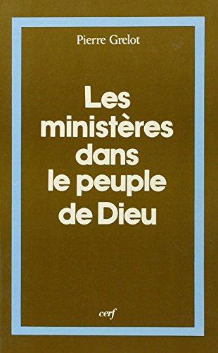 Les ministères dans le peuple de Dieu. Lettre à un thèologien (Apologique): ...