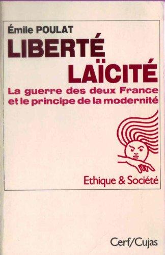 Libertà , laà cità : La guerre des deux France et le principe de la modernit&...
