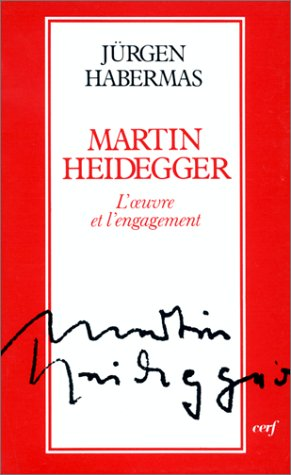Martin Heidegger: L'Oeuvre et l'Engagement (2204030090) by Jürgen Habermas; Rainer Rochlitz