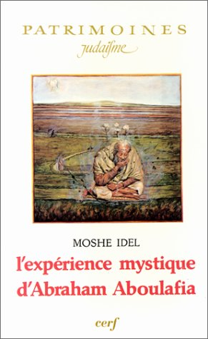 9782204030212: L'Expérience mystique d'Abraham Aboulafia